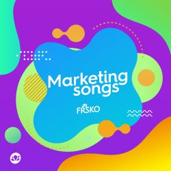 Frsko marketing- Marketing Songs